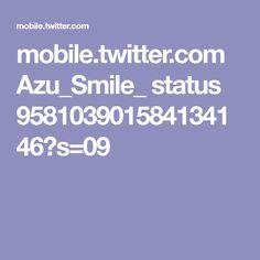 mobile.twitter.com Azu_Smile_ status 958103901584134146?s=09