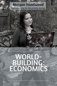 World-Building: Economics | Morgan Hazelwood: Writer In Progress Fiction Writing, Writing A Book, Writing Tips, Science Fiction, Creative Writing, Reading Tips, Writing Help, Writing Prompts, Grammar Tips