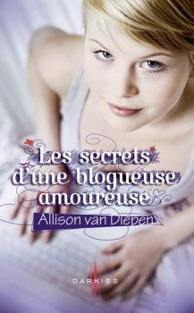 Couverture Les Secrets d'une blogueuse amoureuse, tome 1