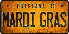 le bouton roule  Louisiana License Plate Mardi Gras - Spicher and Company - $60.00