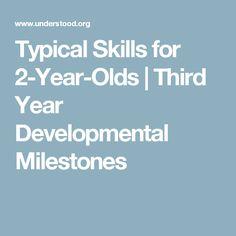 Typical Skills for 2-Year-Olds | Third Year Developmental Milestones