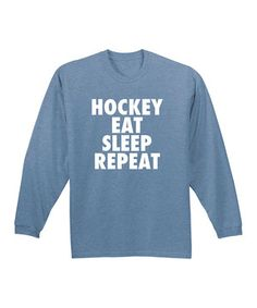 Loving this Heather Blue 'Hockey Eat Sleep Repeat' Long-Sleeve Tee on #zulily! #zulilyfinds