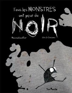 TOUS LES MONSTRES ONT PEUR DU NOIR de Michaël Escoffier http://www.amazon.fr/dp/B00C93R7SO/ref=cm_sw_r_pi_dp_bzD5ub1FYZ522