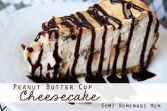 Semi Homemade Mom: Peanut Butter Cup Cheesecake