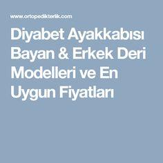 Diyabet Ayakkabısı Bayan & Erkek Deri Modelleri ve En Uygun Fiyatları Boarding Pass, Model, Scale Model, Models, Template, Pattern, Mockup, Modeling