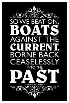The Great Gatsby So We Beat On Boats Against The Current Famous Motivational Inspirational Quote Cool Wall Decor Art Print Poster Horror Quotes, Famous Motivational Quotes, Cool Wall Decor, F Scott Fitzgerald, The Great Gatsby, Quote Posters, Beats, The Past, Poster Prints