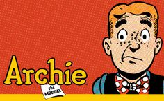 Archie Comics... On Broadway?