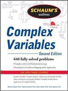Schaum's Outline of Complex Variables: With an Introduction to Conformal Mapping and Its Applications
