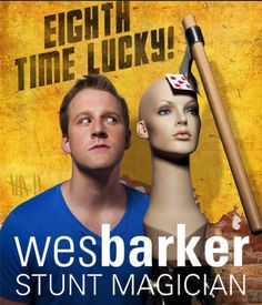 Wes Barker: Stunt Magician - Eight Time Lucky Comedy Events, Eight, Stunts, The Magicians, Movie Posters, Ideas, Pictures, Waterfalls, Film Poster