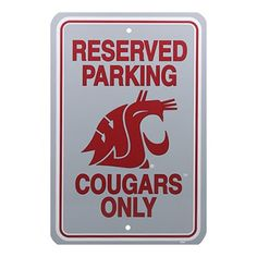 "Washington State Cougars 12"" x 18"" Reserved Parking Sign #GoCougs"