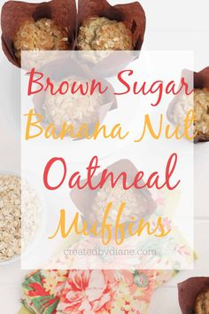 muffins with brown sugar along with the delicious oatmeal and banana flavors Banana Nut Muffins, Oatmeal Muffins, Banana Oats, Breakfast On The Go, Brown Sugar, Food And Drink, Treats, Baking, Sweet