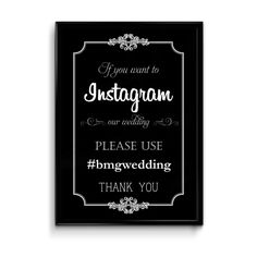 """Let your wedding guests know that it's ok to share their photos on Social Media, and give them your wedding hashtag, so youhave them all under one hashtag.  This sign is designed to match the chalkboard style stationery set and reads """"If you want to Instagram our wedding, please use #(weddinghashtag) Thank you"""". The PDF has an editable field which allows you to type in your very own personal hashtag. You simply open the file, type your hashtagin the applicable spot, then sav..."""