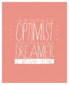 Optimist and Dreamer