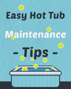 Easy Hot Tub Maintenance Tips