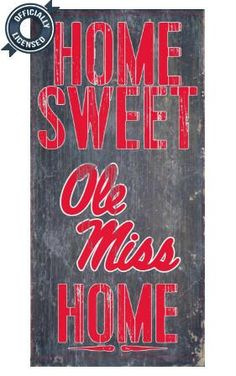 Is your home an Ole Miss Football Home? Then you need this sign. This Ole Miss sign is perfect for displaying around the home. It includes a piece of rope attached to the back for hanging. The sign is Wood Signs For Home, Home Signs, Ole Miss Colors, Ol Miss, Ole Miss Football, Ole Miss Rebels, University Of Mississippi, Wooden Crafts, Vinyl Designs
