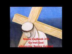 Ga met God en Hij zal met je zijn - Nieuw Liedboek 416 - YouTube