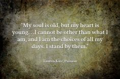 Passion by Lauren Kate ( in Fallen series) Quote Fallen Novel, Fallen Series, Fallen Book, Fallen Angels, Lesson Quotes, Book Quotes, Me Quotes, Lauren Kate, Stand By Me