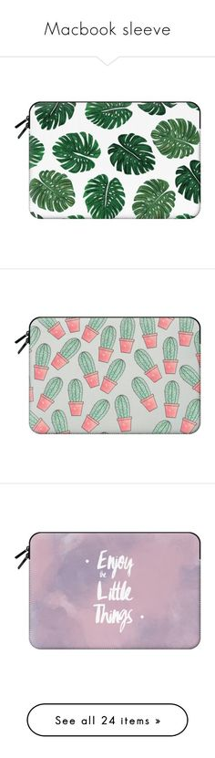 """Macbook sleeve"" by yaya-enjoy ❤ liked on Polyvore featuring accessories, tech accessories, macbook sleeve, bags, fillers, purses, clutches, home, cactus and black"
