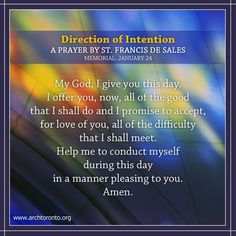 Direction of Intention - A prayer by St. Francis de Sales (Memorial: January 24)