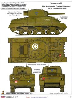 Sherbrooke Fusiliers 'Caribou', Sherman III (UK naming), a US tank with 75 mm gun and twin diesel engine. Military Paint, Canadian Army, Sherman Tank, War Thunder, Model Tanks, Aircraft Photos, Military Modelling, World Of Tanks, Military Equipment