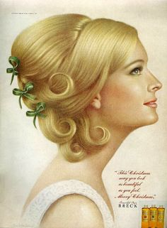 """1960s, I wanted to be a """"Breck Girl"""" back then perfect hair, and no zits."""