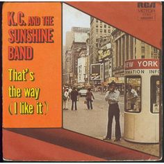November 1975 - KC and the Sunshine Band started a two week run at on the US singles chart with 'That's The Way (I Like It)', the group's second US of the year 1970s Music, Number One Hits, The Boogie, Karaoke Songs, Thats The Way, Music Albums, My Favorite Music, Back In The Day, Lps