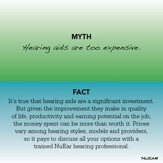 Myth: Hearing aids are too expensive.