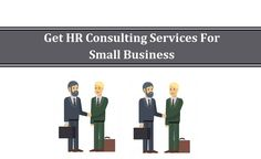 Get Hr Consulting Services For Small Business Companies Human Resources