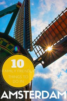10 Family Friendly Things To Do In Amsterdam Amsterdam With Kids, Amsterdam Holidays, Amsterdam Things To Do In, Visit Amsterdam, Amsterdam Travel, Amsterdam Netherlands, Travel Netherlands, Travel With Kids, Family Travel