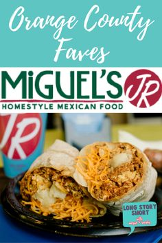 Orange County: Best Fast Mexican Food