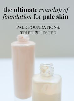 the ultimate roundup of foundation for pale skin: every foundation this fair-skinned redhead has ever tried, plus reviews, swatches and lots of other suggestions in the comments for foundation I haven't tried personally, but which my readers recommend as being perfect for pale skin
