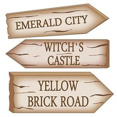 Wizard of Oz Signs- print from yourprinter and cut out for decor