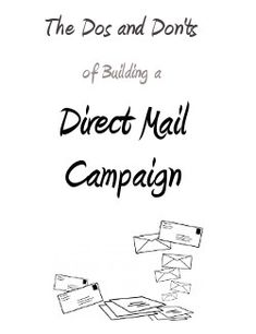 If you're planning on running your own direct mail campaign sometime soon, consider these dos and don'ts of direct mail.