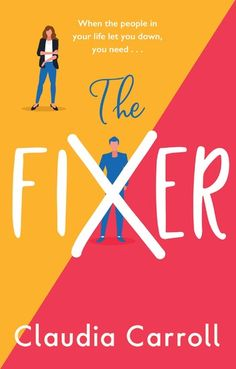 Buy The Fixer: The must-read summer novel from bestselling author Claudia Carroll by  Claudia Carroll and Read this Book on Kobo's Free Apps. Discover Kobo's Vast Collection of Ebooks and Audiobooks Today - Over 4 Million Titles!