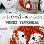 How to Cross Stitch on Crochet & Parker's Fox Pillow