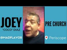 The Church Of What's Happening Now Pre Show: #412 - Joey Diaz and Lee Syatt
