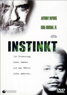 Instinkt  1999 USA      Jetzt bei Amazon Kaufen Jetzt als Blu-ray oder DVD bei Amazon.de bestellen  IMDB Rating 6,3 (19.691)  Darsteller: Anthony Hopkins, Cuba Gooding Jr., Donald Sutherland, Maura Tierney, George Dzundza,  Genre: Drama, Thriller,  FSK: 12