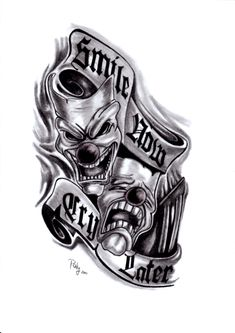 Smile Now Cry Later tattoo by Paty47 on DeviantArt