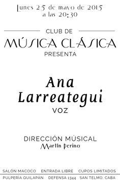 Celebrá el 25 de mayo con la espectacular voz de Ana Larreategui #Gratis http://pulperiaquilapan.com/event/club-de-musica-clasica-con-martin-perino/?instance_id=4411522 #Música #Clasica