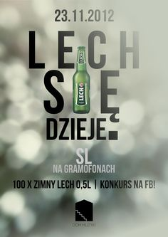 "Lech party poster made for ""Dom Muzyki"""