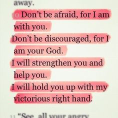 Isaiah 41:10 helps when my fear is crippling