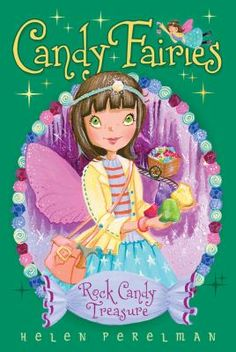 Rock candy treasure by Helen Perelman. Meeting a tiny lost gnome who needs help finding her way back home, Melli the Caramel Fairy journeys with fellow Candy Fairy helpers to the Rock Candy Caves, where they discover rocks that the gnomes cannot mine with their broken tools.
