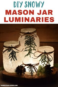 DIY Snowy Mason Jar Luminaries (Quick & Easy)