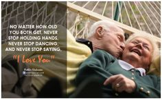 This will be me and Steve in 40 years! I love you Steve <3