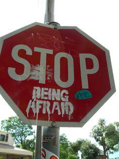 Stop Being Afraid. Melville. Johannesburg