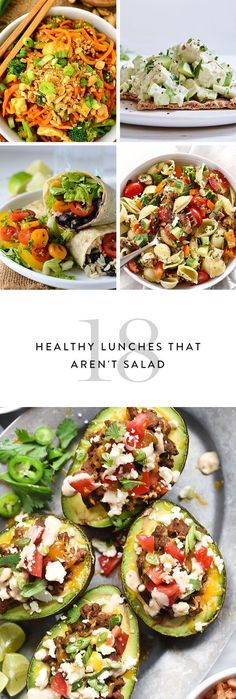 Here are 18 healthy and totally energizing lunch ideas that aren't salad (again).