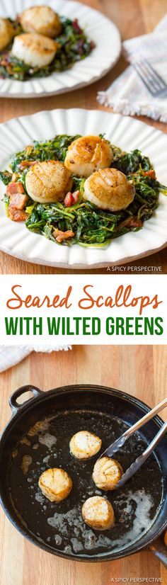 Rich and Healthy Seared Scallops with Wilted Greens   ASpicyPerspective.com