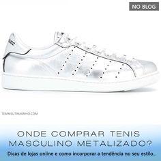 Onde comprar tênis masculino metalizado e como usar! ( #blogger #tenismetalizado #metallicshoes #fashion #menfashion )