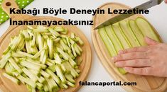Try such zucchini that you won't believe the flavor 1 Zucchini, Best Dinner Recipes, Turkish Recipes, Saveur, Diet And Nutrition, Family Meals, Vegetarian Recipes, Chicken Recipes, Easy Meals