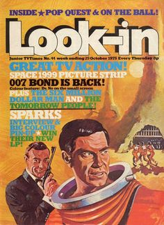 October 1975, Space 1999 and James Bond.